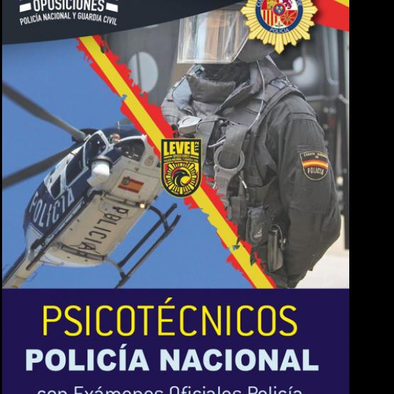 PSICOTÉCNICOS POLICIA NACIONAL ( incluye 17 examenes oficiales)